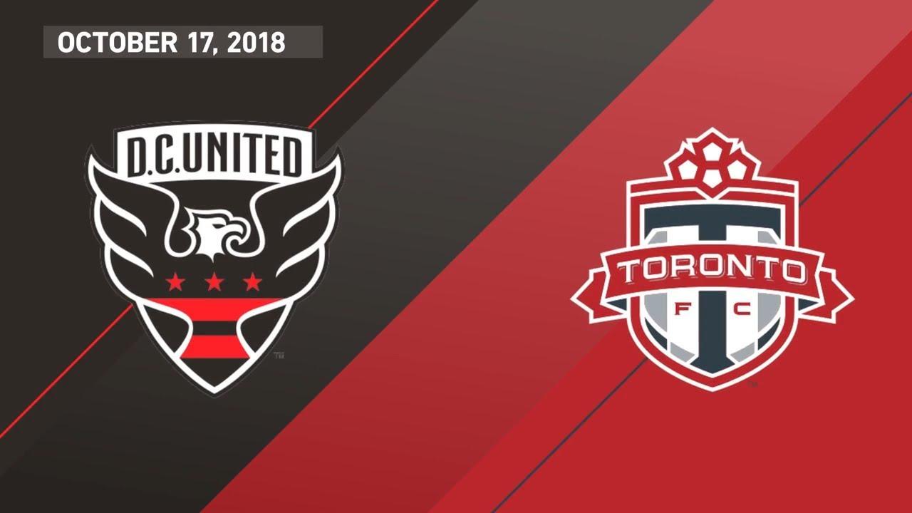 HIGHLIGHTS D C United Vs Toronto FC October 17 2018