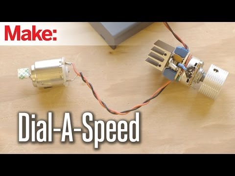 Weekend Projects - Dial-a-Speed Motor Controller