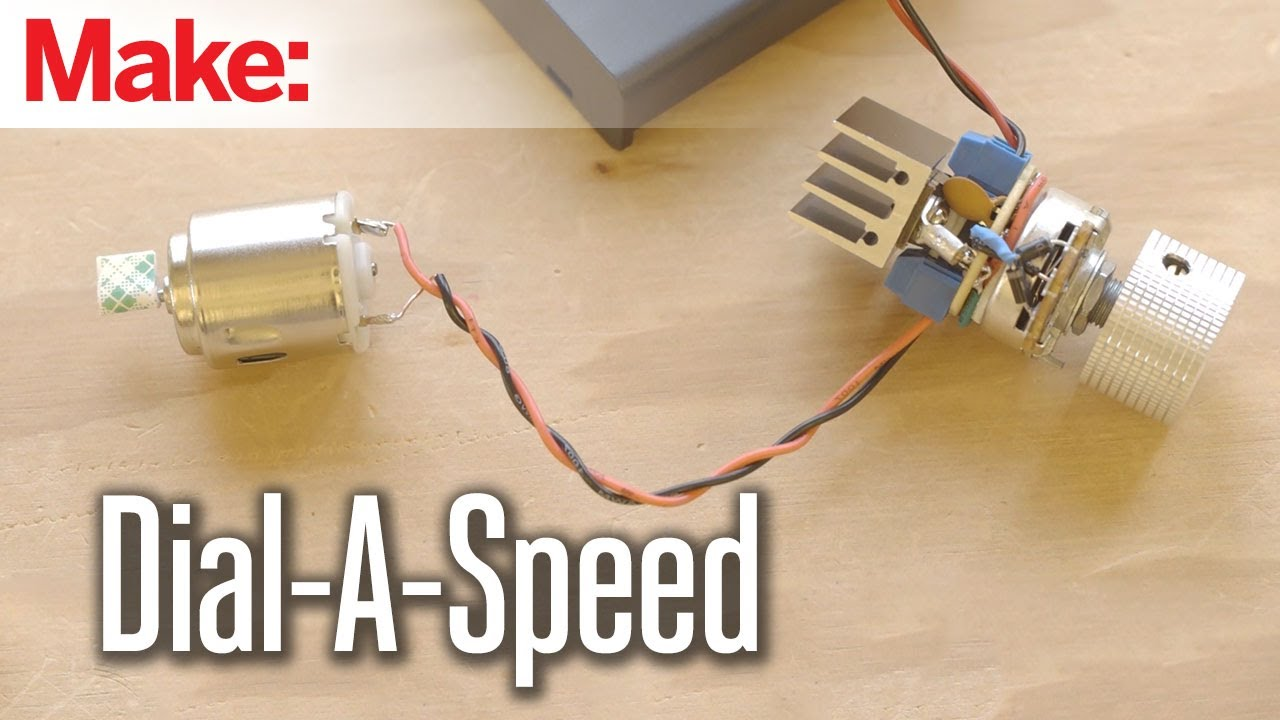 Weekend Projects Dial A Speed Motor Controller Youtube