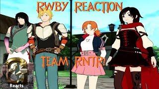 RWBY Reaction Vol 4 Episode 1 The Next Step