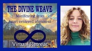 The Divine Weave. Meditation|Shamanic Ceremony | Breathwork| Movement| Quantum Manifesting| Healing