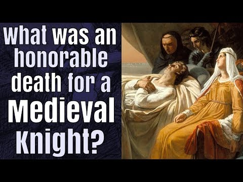 How did a medieval knight prefer to die?