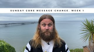 Core Message 5th July 2020