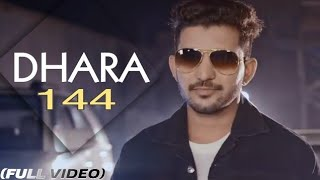Dhara 144 || Siddh B and VK Sismore || Full Official Video