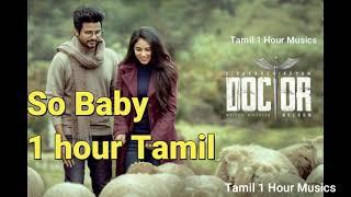 Doctor - So Baby 1 Hour Continous Music   Sivakarthikeyan   Anirudh Ravichander   Nelson Dilipkumar