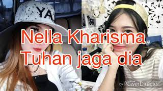 Gambar cover Nella Kharisma Tuhan Jaga dia