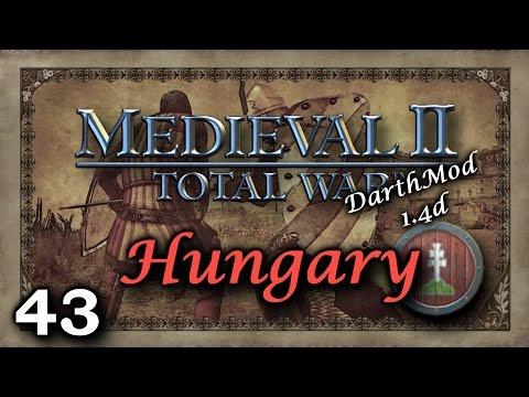 Medieval 2 Darthmod 1.4D ~ Hungary Campaign #43 - Too Close