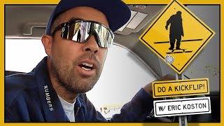 """""""Do A Kickflip!"""" With Eric Koston - Part 5: Pasadena"""