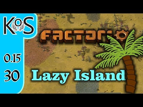 Factorio 0.15 Lazy Bastard Achievement Ep 30: SMELTING A LA REDS - Lazy Island, Let's Play, Gameplay