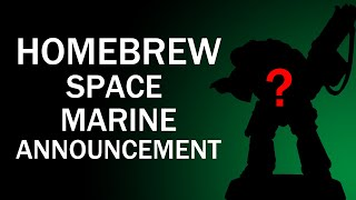 Homebrew Space Marine Competition Winner Announcement!