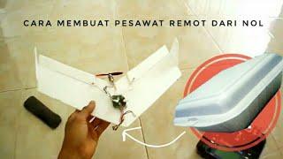 Cara membuat pesawat remot mini MUDAH LENGKAP DARI NOL