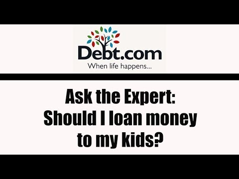 Ask the Expert Should I Loan Money to My Kids