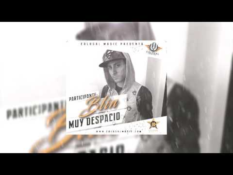 Blin - Muy Despacio (Colosal Revelation) ®
