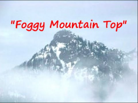 FOGGY MOUNTAIN TOP - GERALD HANNERS