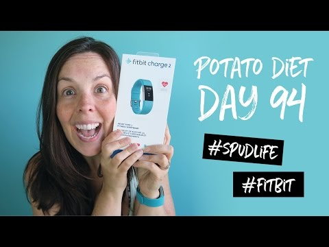 A Gift to Myself - Fitbit Charge 2   |  Potato Diet Day 94