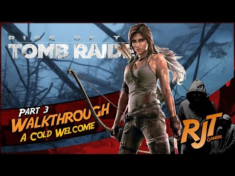 Rise of the Tomb Raider™ - Part 3 Gameplay Walkthrough - Xbox One stream to Windows 10