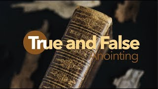 True and False Anointing - Jacob Prasch