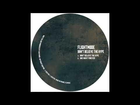 Flightmode - Don't Believe The Hype Mp3