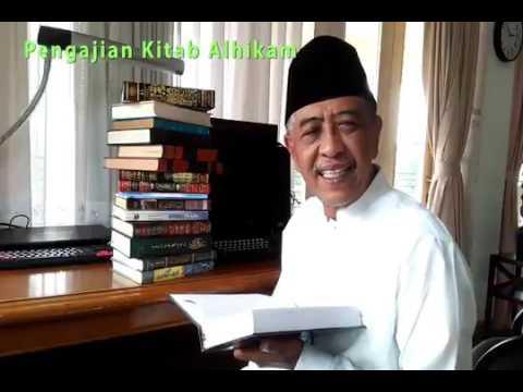 Kajian kitab Al Hikam bersama KHM Luqman Hakim hikmah ke 1 efisode 3