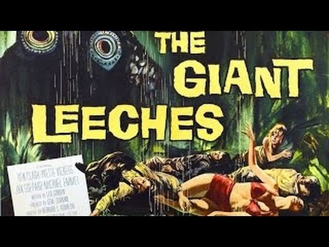 The Giant Leeches Full Length Sci Fi Movies