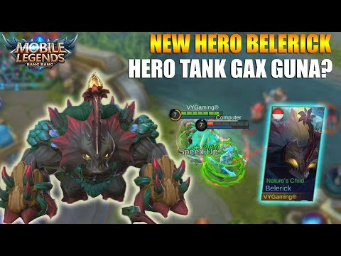 NEW HERO BELERICK - HERO TANK YANG GAX GUNA? TUMBEN HERO BARU GAX OP? MOBILE LEGENDS