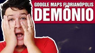 Google Maps Mostra um Demônio em rua de Florianópolis-SC? (#233 - Notícias Assombradas) Free HD Video