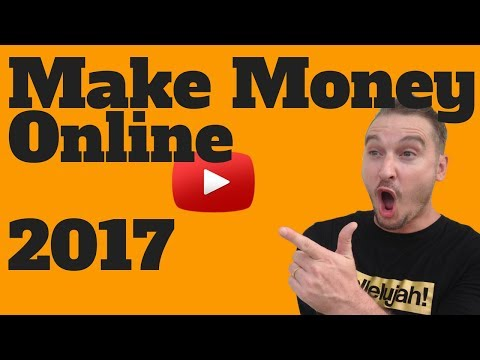 make money online 2017 - How To Make Money Online [Work From Home 2017]