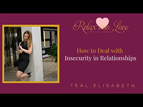 How to Deal with Insecurity in Relationships