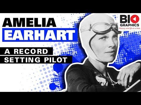 Amelia Earhart Biography: A Record Setting Pilot