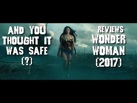 AYTIWS Reviews Wonder Woman (2017)