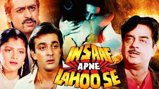 Insaaf Apne Lahoo Se (1994)    Shatrughan Sinha , Sanjay Dutt    Action Hindi Full Movie