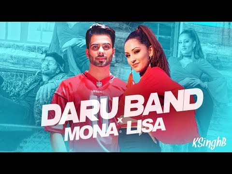Daru Band x Mona Lisa | KSinghB | Mankirt Aulakh | Lukwatsss | Latest Punjabi Mix 2018