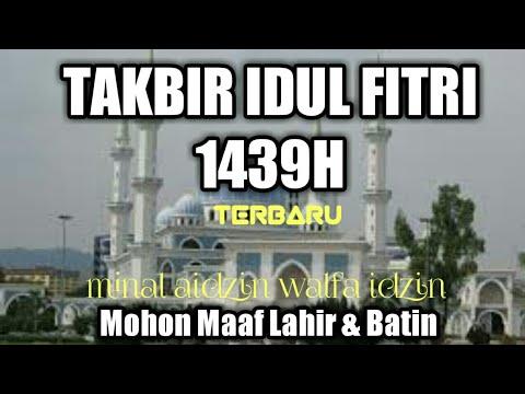 Gema Takbir 1 Syawal,idul Fitri  1439H enak/merdu di dengar...