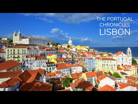 THE PORTUGAL CHRONICLES | Lisbon