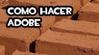Como Hacer Adobe | Permacultura