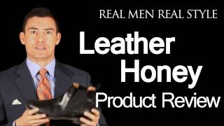 Leather Honey Leather Conditioner - Video Product Review - Conditioning Leather Shoes & Boots