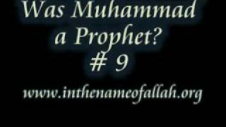 9 - Was Muhammad a prophet