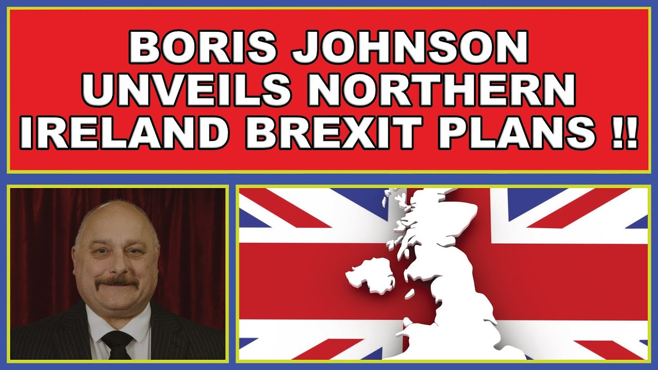 Brexit: Boris Johnson unveils UK plans to deal with Northern Ireland Protocol! (4k)
