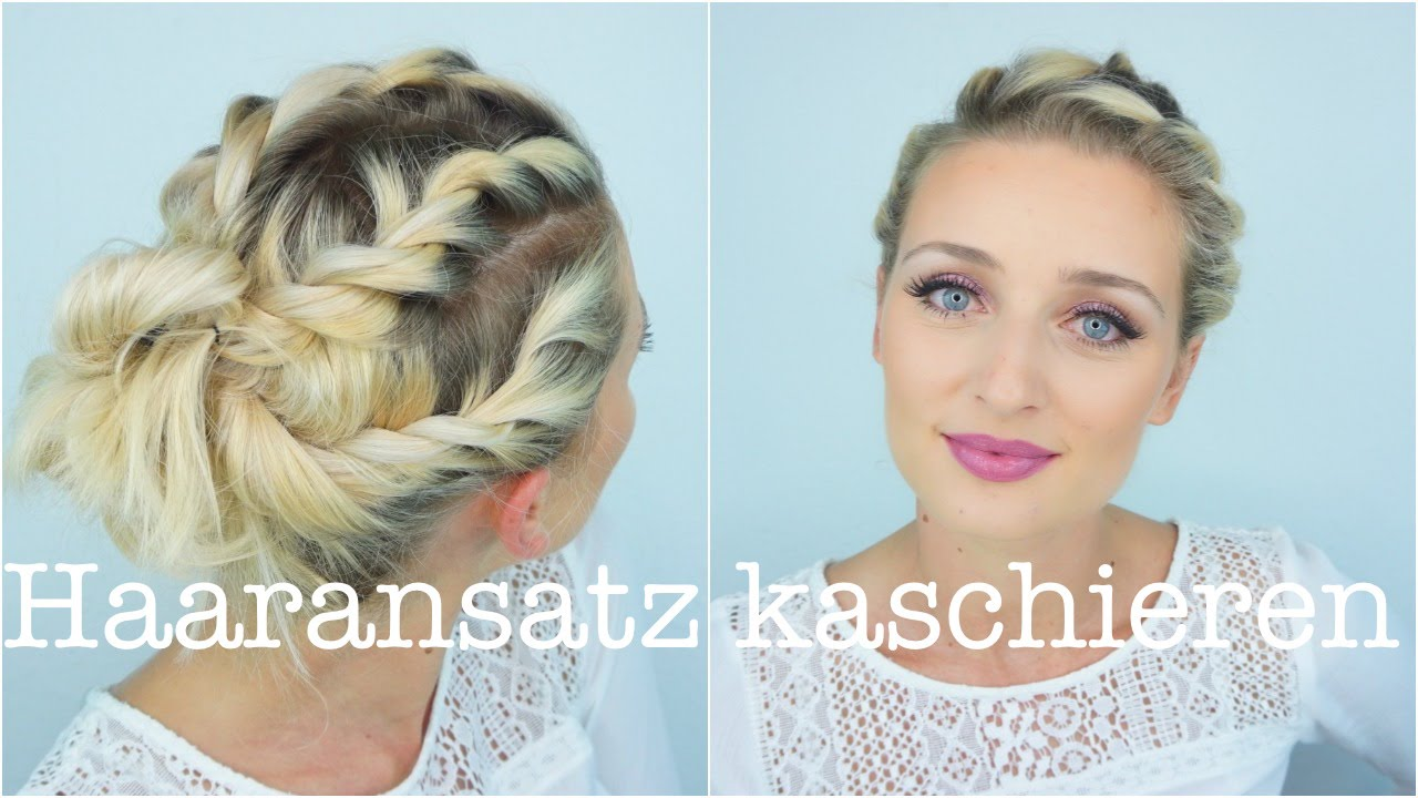 haaransatz kaschieren tutorial olesjaswelt youtube