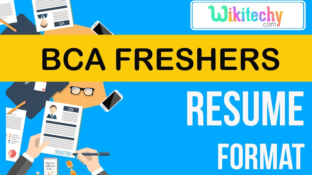 Resume Bca Freshers Resume Sample Resume Resume Templates