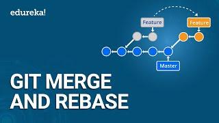 Git Merge and Rebase   Git Merge vs Rebase   Which One to Choose?   Devops Training   Edureka