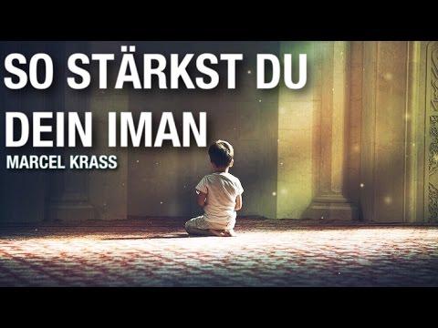 Marcel Krass - so stärkst du dein Iman ! | Der Islam verbindet
