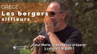Grèce - les bergers siffleurs del'île d'Eubée - #fautpasrever