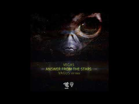 Vegas - Answer From Stars (Vagus Vip Remix)
