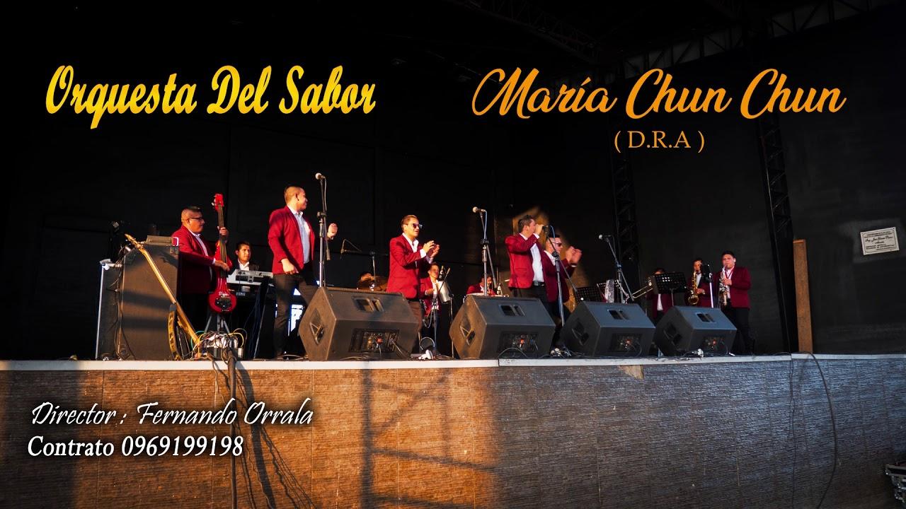 Maria Chun Chun Orqueta Del Sabor D.R.A