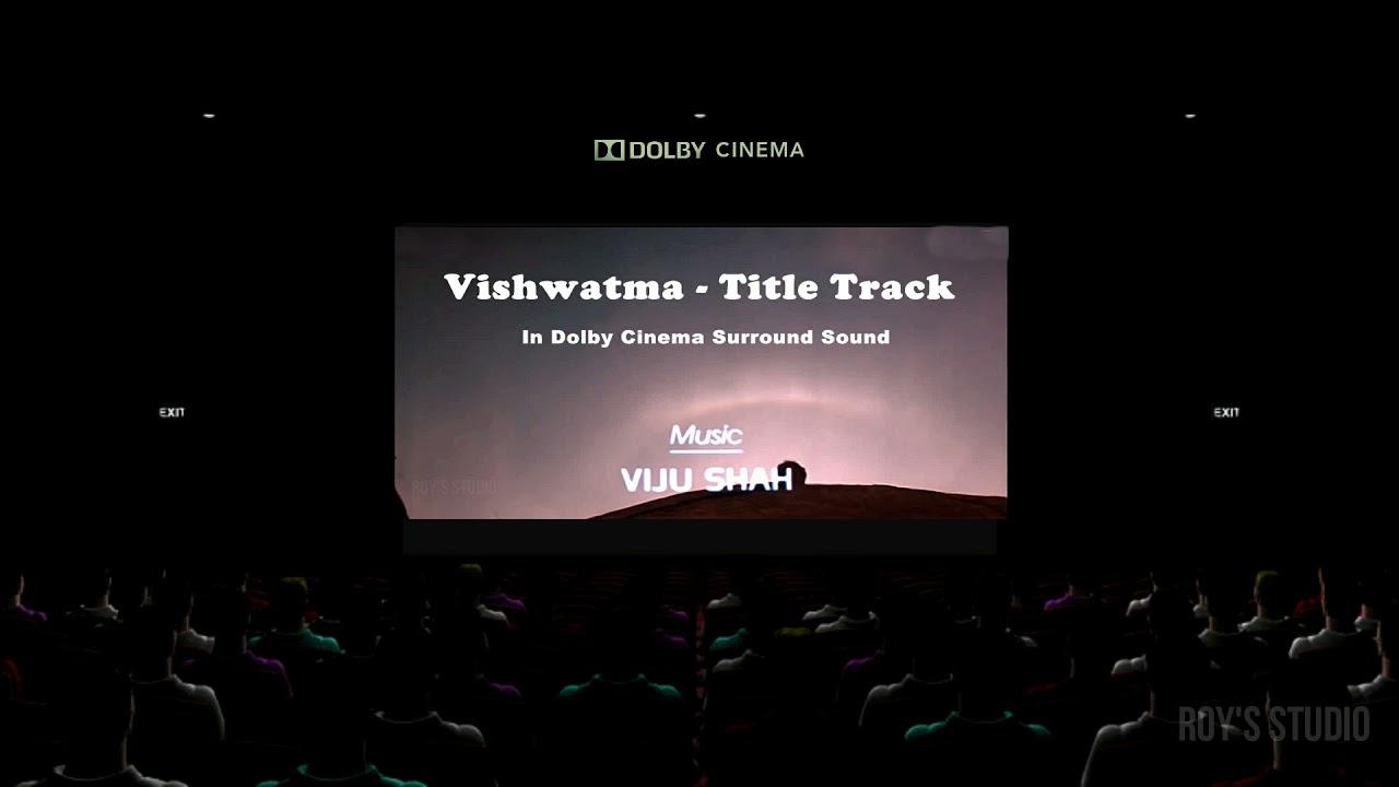 Vishwatma Title Track  **TRUE DOLBY CINEMA SOUND**   Viju Shah Special   Download Video From Link