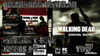 Descargar Instalar THE WALKING DEAD Survival Instict (Español -2014-) PC
