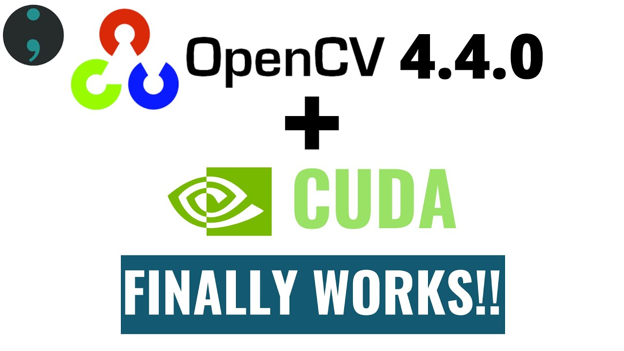 Build and Install OpenCV With CUDA GPU Support on Windows 9