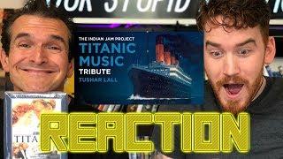 TITANIC MUSIC INDIAN VERSION Tushar Lall TIJP REACTION