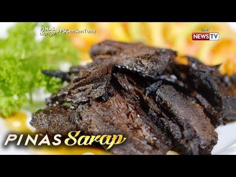 Pinas Sarap: Recipe ng tuna black meat tapa, inihain sa 'Pinas Sarap'